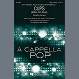 Anna Kendrick Cups (When I'm Gone) (Campfire Version) (from Pitch Perfect 2) (arr. Deke Sharon) cover art