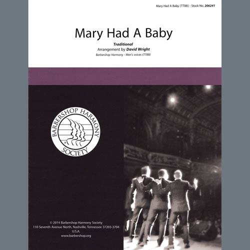 Mary Had A Baby (arr. David Wright)