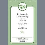Finnish Folk Melody - In Heavenly Love Abiding (arr. Glenn Wonacott)