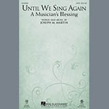 Until We Sing Again (A Musicians Blessing)