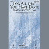 For All That You Have Done (As Family Well Go)