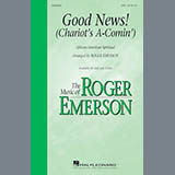 Roger Emerson - Good News, The Chariot's Comin'