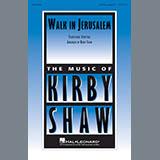 Kirby Shaw - Walk In Jerusalem, Just Like John