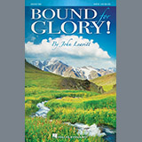 John Leavitt - Bound for Glory!