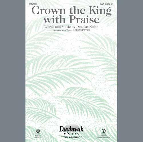 Douglas Nolan Crown The King With Praise cover art