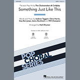 Something Just Like This - Choir Instrumental Pak