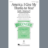 America, I Give My Thanks To You! Sheet Music