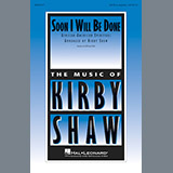 Kirby Shaw - Soon I Will Be Done