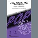 Like, Totally 80s (arr. Mark Brymer) - Medley