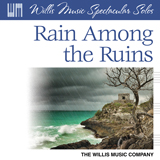 Rain Among The Ruins