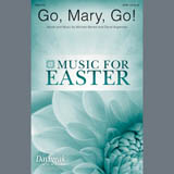Partition chorale Go, Mary, Go! de Michael Barrett & David Angerman - SATB