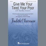 Give Me Your Tired, Your Poor (with God Bless America) (arr. David Chase) - Choir Instrumental Pak