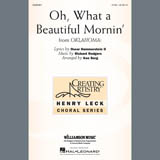 Oh, What A Beautiful Mornin (from Oklahoma!) (arr. Ken Berg)