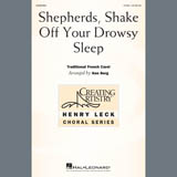 Traditional French Carol - Shepherds, Shake Off Your Drowsy Sleep (arr. Ken Berg)
