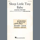 Partition chorale Sleep Little Tiny Baby de James Kevin Gray - 2 voix