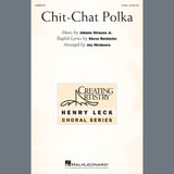 Partition chorale Chit-Chat Polka (arr. Joy Hirokawa) de Johann Strauss Jr. - 2 voix
