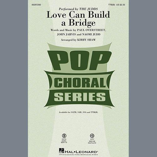 Love Can Build A Bridge (arr. Kirby Shaw)