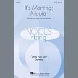 Partition chorale It's Morning; Alleluia! de Sue Neuen - SATB