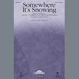 Somewhere Its Snowing (arr. John Leavitt)
