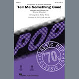 Tell Me Something Good (arr. Kirby Shaw)