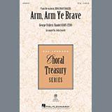 Arm, Arm Ye Brave (arr. John Leavitt)