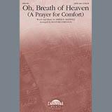 Oh, Breath Of Heaven (A Prayer For Comfort) (arr. Heather Sorenson)