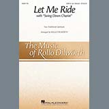 Let Me Ride (arr. Rollo Dilworth)