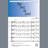 Traditional - How Sweet the Sound (arr. Philip Lawson)