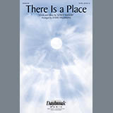 There Is A Place (arr. David Angerman)