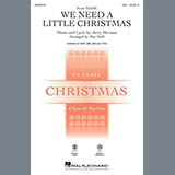 Jerry Herman We Need A Little Christmas (from Mame) (arr. Mac Huff) cover art