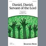 Daniel, Daniel, Servant Of The Lord (arr. Andrew Parr)