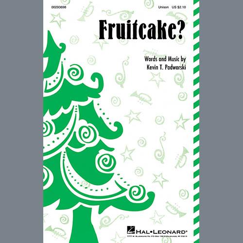 Fruitcake?