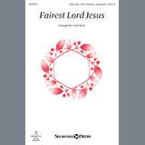 Fairest Lord Jesus (arr. Cindy Berry)