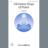 Christmas Songs Of Praise (arr. Joseph M. Martin)