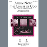 "Arisen Now, The Christ Of God (with ""Crown Him with Many Crowns"")"