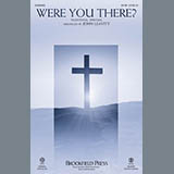 Traditional Spiritual Were You There? (arr. John Leavitt) cover art