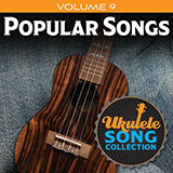 Ukulele Song Collection, Volume 9: Popular Songs - Medley