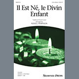 Traditional French Carol - Il Est Ne, Le Divin Enfant (arr. Russell Robinson)