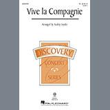 Traditional - Vive La Compagnie (arr. Audrey Snyder)
