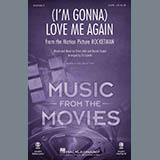Elton John & Taron Egerton - (I'm Gonna) Love Me Again (from Rocketman) (arr. Ed Lojeski)