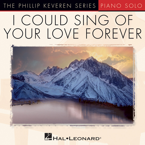 I Love You Lord (arr. Phillip Keveren)