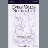 Every Valley Needs A Lily (arr. Stacey Nordmeyer)