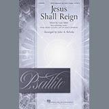 Jesus Shall Reign (arr. John A. Behnke)