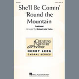 Traditional - Shell Be Comin Around The Mountain (arr. Michael John Trotta)