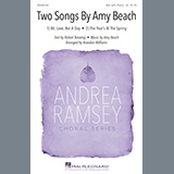Two Songs By Amy Beach (Ah, Love, But A Day and The Year