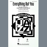 Everything But You (arr. Kirby Shaw)