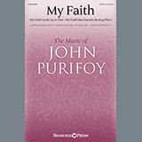 My Faith (With My Faith Looks Up To Thee and My Faith Has Found A Resting Place)