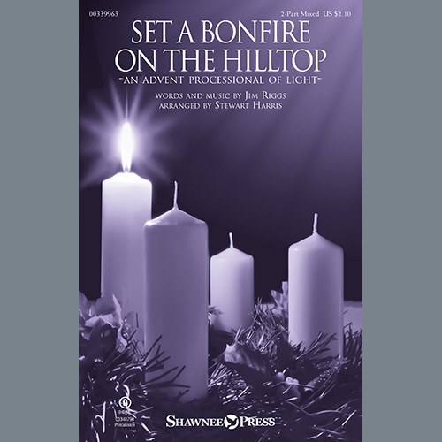Set A Bonfire On The Hilltop (An Advent Processional Of Light) (arr. Stewart Harris)