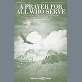 John B. Dykes A Prayer For All Who Serve (arr. Gerald Custer) cover art