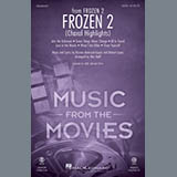 Kristen Anderson-Lopez & Robert Lopez Frozen 2 (Choral Highlights) (arr. Mac Huff) cover art